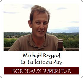 Chateau La Tuilerie du Puy Michael Regaud