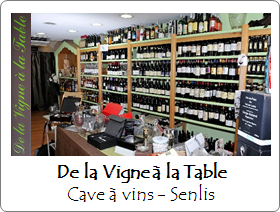 De la Vigne à la Cave - Cave à Vins - Senlis