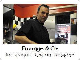 Fromages & Cie - Restaurant - Chalon sur Saône