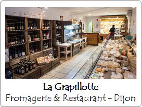La Grapillotte - Fromagerie et Restaurant - Dijon