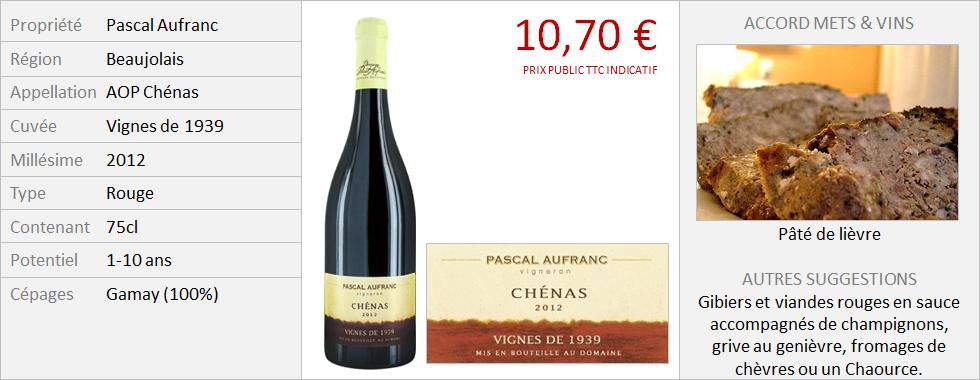Aufranc - Chénas Vignes de 1939 2012 (Grand)