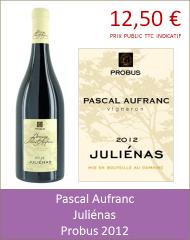 Aufranc - Juliénas Probus 2012 (Petit)