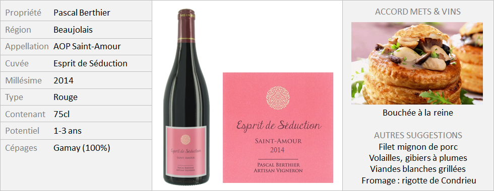 Pascal Berthier - Saint-Amour Esprit de Seduction 2014 (Grand)