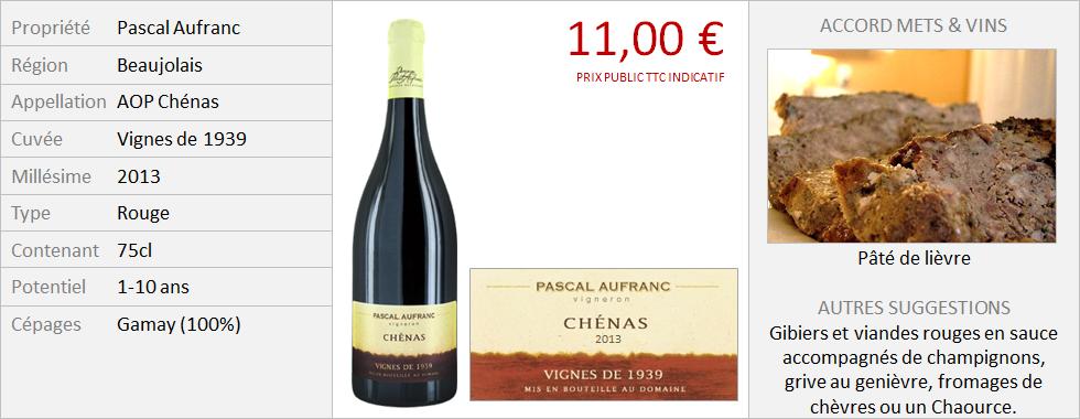 Aufranc - Chénas Vignes de 1939 2013 (Grand)