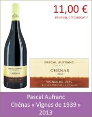 Aufranc - Chénas Vignes de 1939 2013 (pETIT)