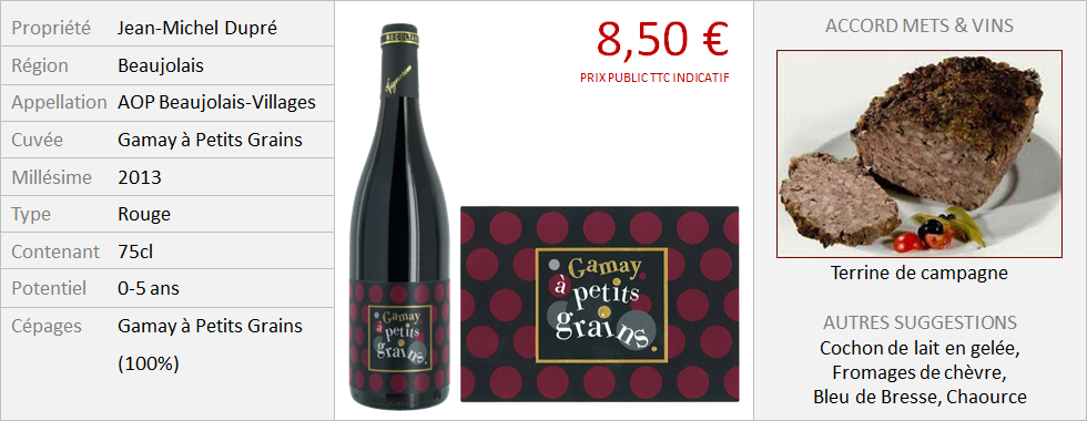 Dupre - Beaujolais Villages Gamay à Petits Grains 2013 (Grand)