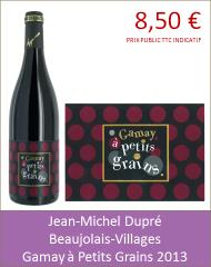 Dupre - Beaujolais Villages Gamay à Petits Grains 2013 (Petit)