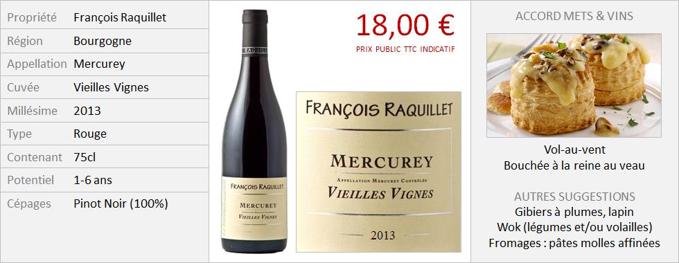 Raquillet - Mercurey Vieilles Vignes 2013 (Grand)