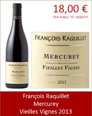 Raquillet - Mercurey Vieilles Vignes 2013 (Petit)
