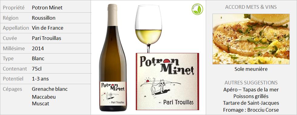 Potron Minet - Pari Trouillas blanc 2014 (Grand)