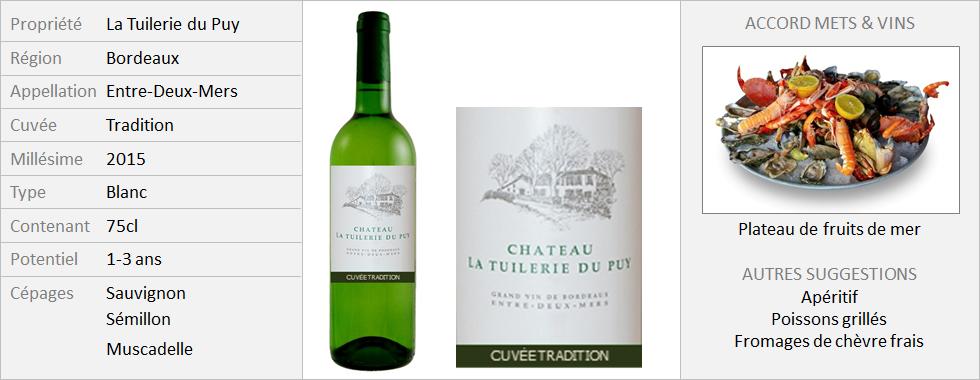 Tuilerie du Puy - Entre-Deux-Mers Tradition 2015 (Grand)