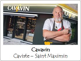 Cavavin Saint Maximin