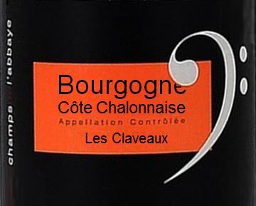 Les Champs de l'Abbaye Cote Chalonnaise Les Claveaux